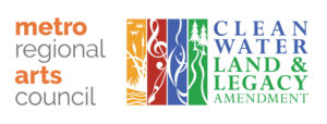 Logos for Metropolitan Regional Arts Council and the Clean Water Land and Legacy Amendment.